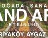 Doğada Sanat, 14 Haziran'da Aygaz Parkı'nda Land Art